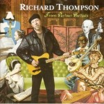 Richard Thompson &#8211; Front Parlour Ballads