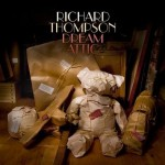 Richard Thompson &#8211; Dream Attic