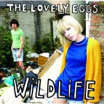 The Lovely Eggs &#8211; Wildlife