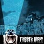 The Almighty Trigger Happy – I Hate Us Ev...