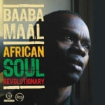 Baaba Maal &#8211; African Soul Revolutionary
