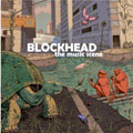 Blockhead &#8211; The Music Scene