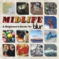 Blur &#8211; Midlife: A Beginner&#8217;s Guide ...