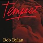 Bob Dylan  &#8211; Tempest