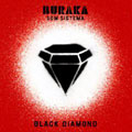 Buraka Som Sistema &#8211; Black Diamond