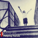 Butcher Boy &#8211; Helping Hands