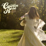 Caitlin Rose &#8211; Dead Flowers EP