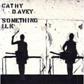 Cathy Davey &#8211; Something Ilk