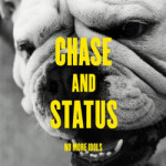 Chase &#038; Status &#8211; No More Idols
