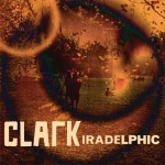 Clark &#8211; Iradelphic