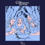 The Cornshed Sisters &#8211; Tell Tales