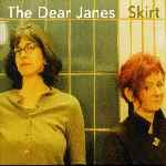 The Dear Janes &#8211; Skirt