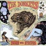 The Donkeys – Born With Stripes