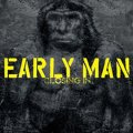 Early Man &#8211; Closing In