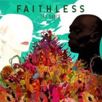Faithless &#8211; The Dance