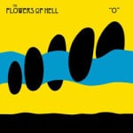 The Flowers Of Hell &#8211; O