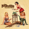 The Fratellis &#8211; Costello Music