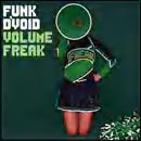Funk D'Void – Volume Freak