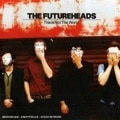 The Futureheads &#8211; This Is Not The World