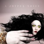 Gossip &#8211; A Joyful Noise