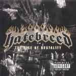 Hatebreed &#8211; The Rise Of Brutality