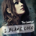 I Blame Coco &#8211; The Constant