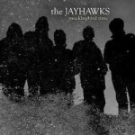 The Jayhawks &#8211; Mockingbird Time