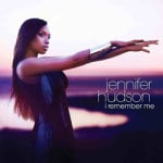 Jennifer Hudson &#8211; I Remember Me