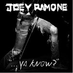 Joey Ramone &#8211; Ya Know?