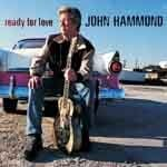 John Hammond &#8211; Ready For Love