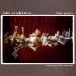 John Vanderslice &#8211; Five Years