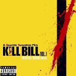 Kill Bill Vol. 1 Soundtrack (Various)