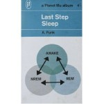 Last Step &#8211; Sleep