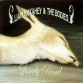Liam McKahey And The Bodies &#8211; Lonely Road