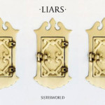 Liars &#8211; Sisterworld