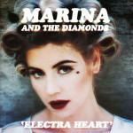 Marina And The Diamonds &#8211; Electra Heart