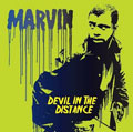 Marvin &#8211; Devil In The Distance