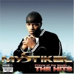 Mystikal &#8211; Prince Of The South&#8230; The...
