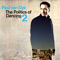 Paul van Dyk &#8211; The Politics of Dancing Vol 2