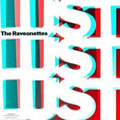 The Raveonettes &#8211; Lust Lust Lust