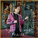 Rufus Wainwright &#8211; Out Of The Game
