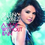 Selena Gomez &#038; The Scene &#8211; A Year Wi...