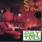 Silver Jews &#8211; Early Days