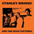 Stanley Brinks And The Wave Pictures &#8211; St...