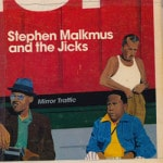 Stephen Malkmus &amp; The Jicks &#8211; Mirror ...