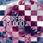 Surfer Blood &#8211; Astro Coast