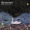 thermals albums