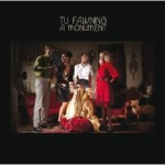 Tu Fawning &#8211; A Monument