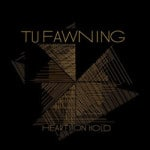 Tu Fawning &#8211; Hearts On Hold