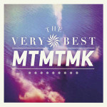 The Very Best &#8211; MTMTMK
